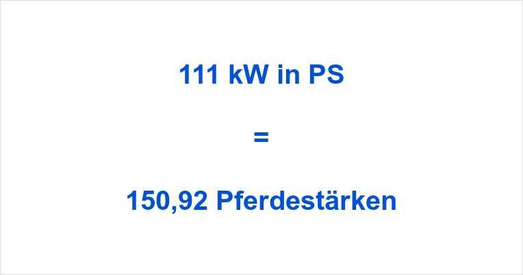 111 kW in PS
