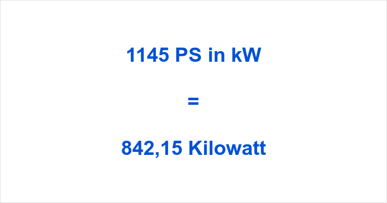 1145 PS in kW