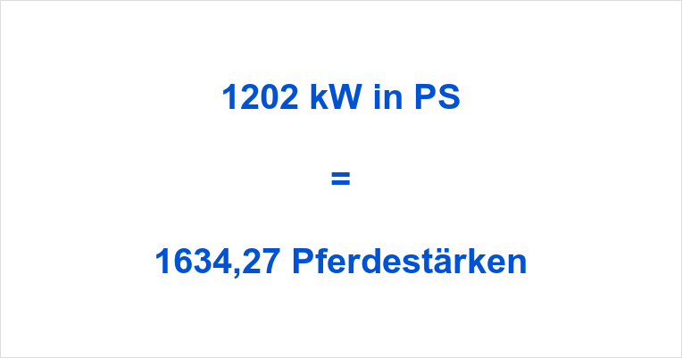 1202 kW in PS