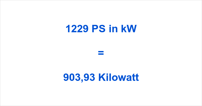 1229 PS in kW
