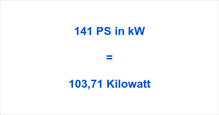141 PS in kW