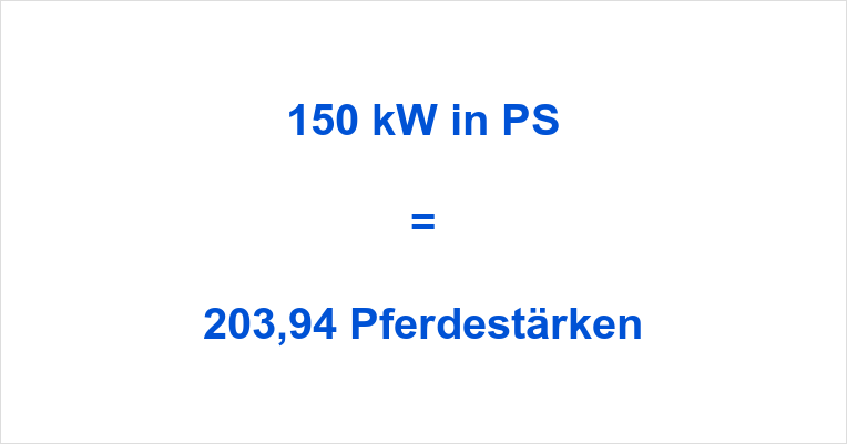 150 kW in PS