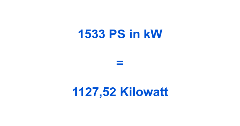 1533 PS in kW
