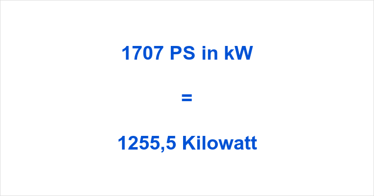 1707 PS in kW