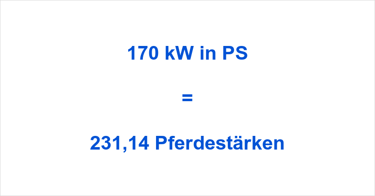 170 kW in PS
