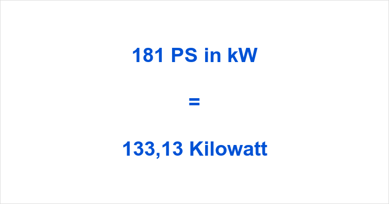 181 PS in kW