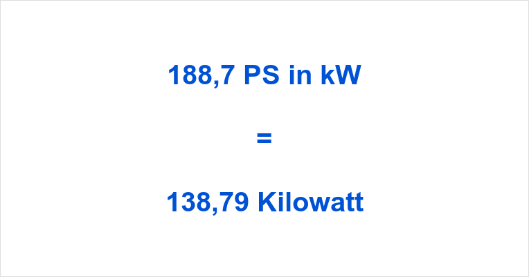 188,7 PS in kW