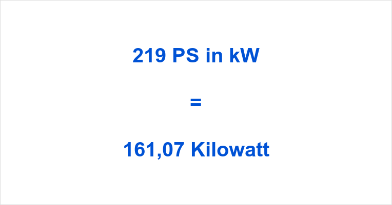 219 PS in kW