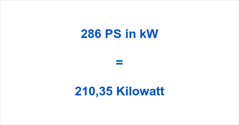 286 PS in kW
