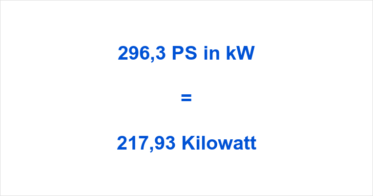 296,3 PS in kW