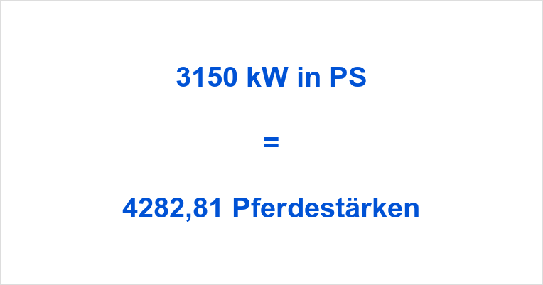 3150 kW in PS