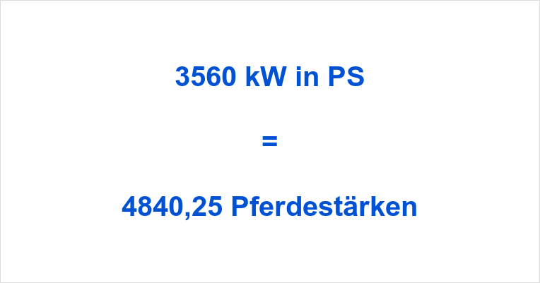 3560 kW in PS