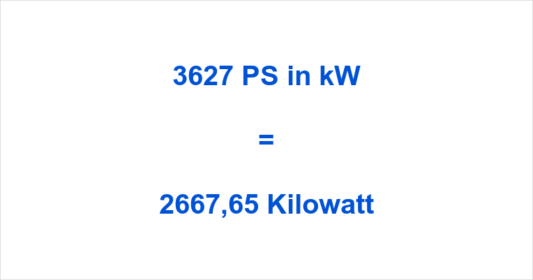 3627 PS in kW