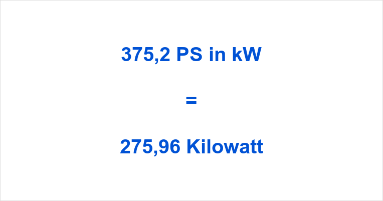 375,2 PS in kW