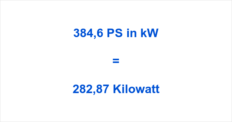 384,6 PS in kW