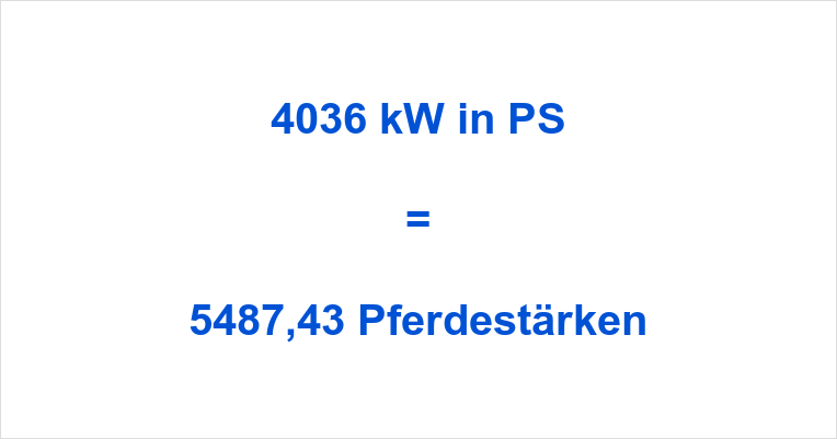 4036 kW in PS