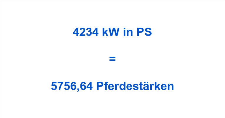 4234 kW in PS