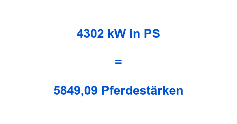 4302 kW in PS