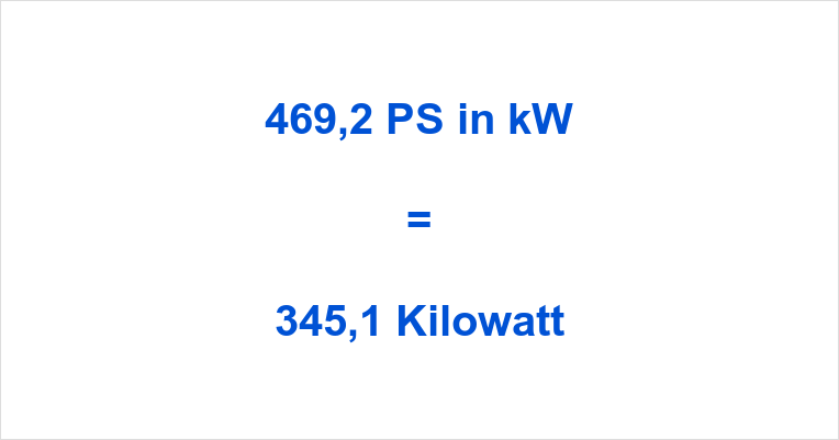469,2 PS in kW