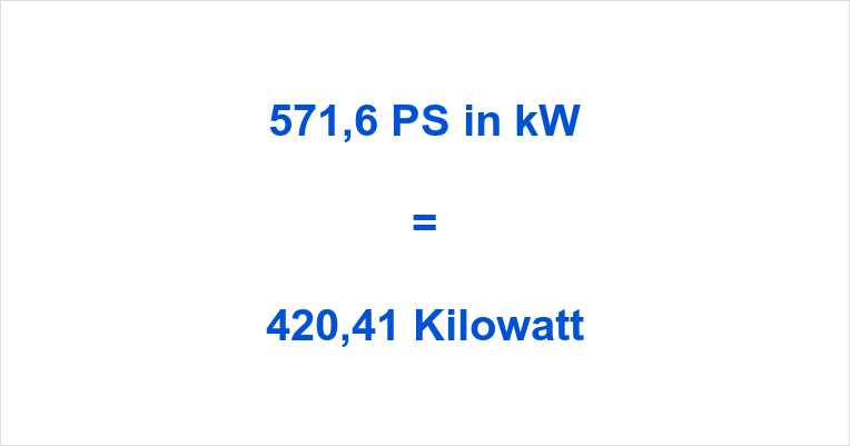 571,6 PS in kW