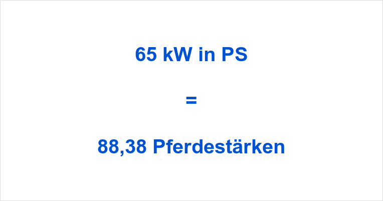 65 kW in PS