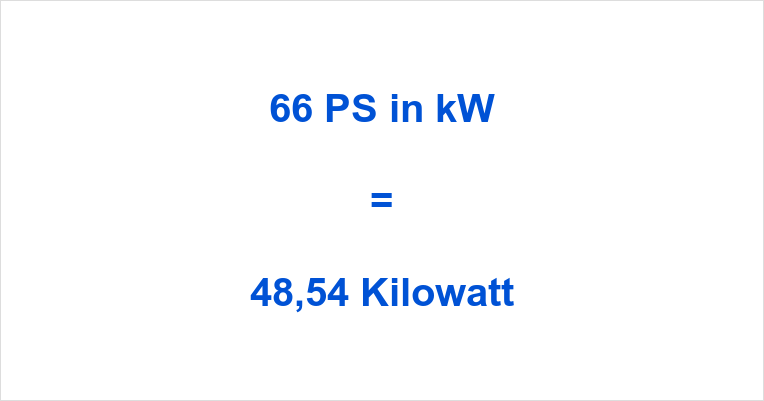 66 PS in kW