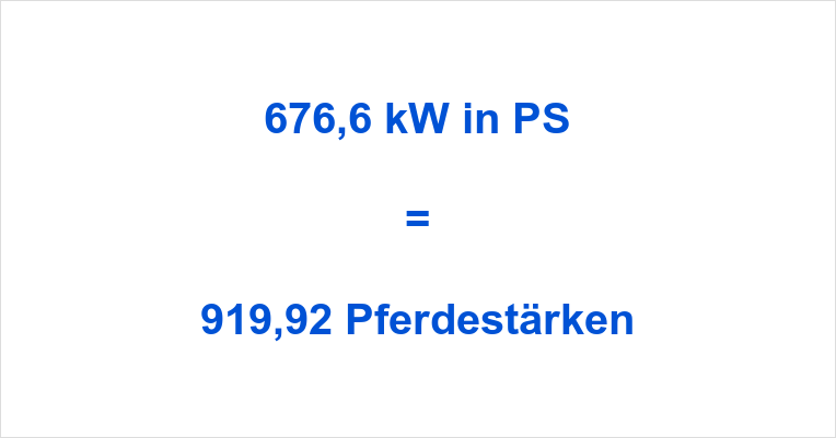 676,6 kW in PS