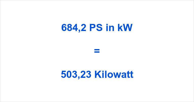 684,2 PS in kW