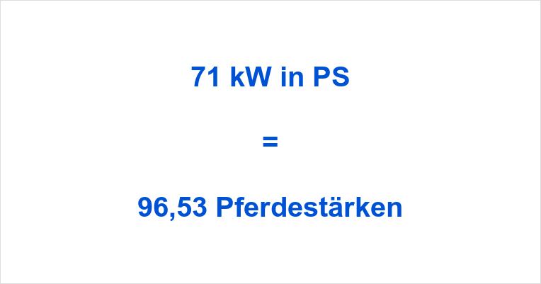 71 kW in PS