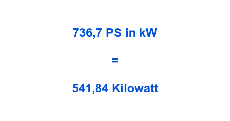 736,7 PS in kW