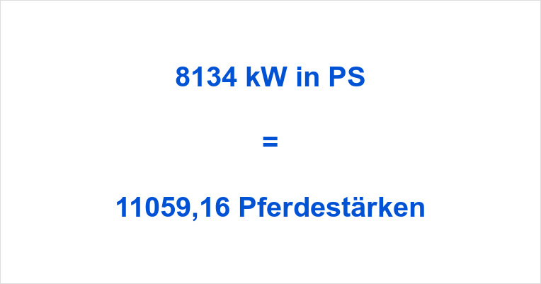 8134 kW in PS