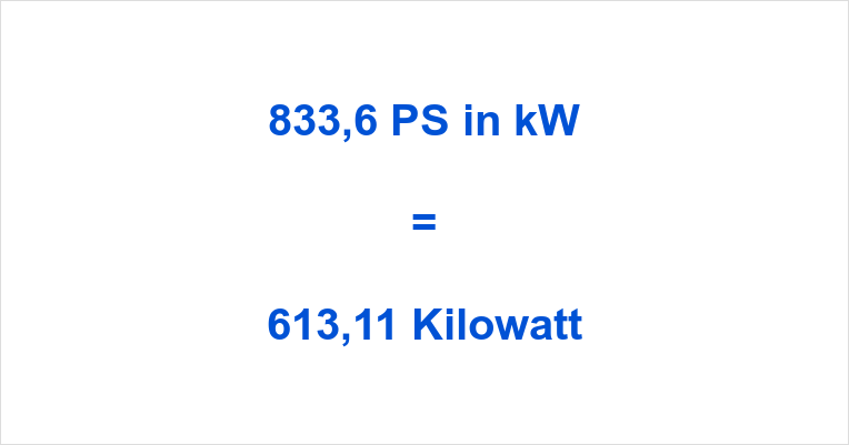 833,6 PS in kW
