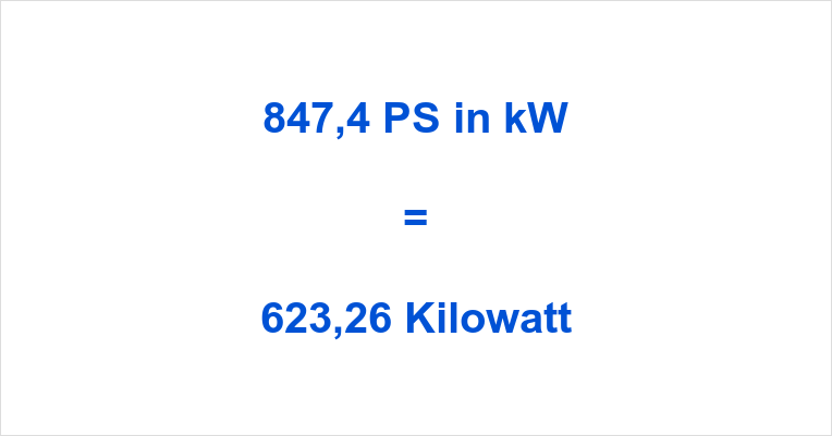 847,4 PS in kW