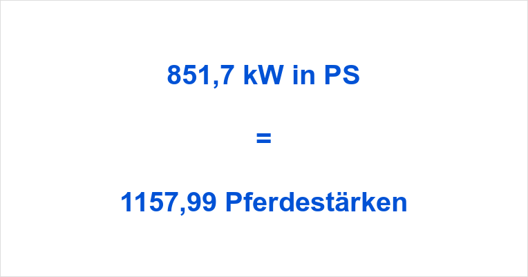 851,7 kW in PS