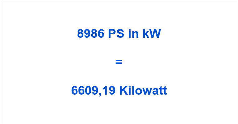 8986 PS in kW