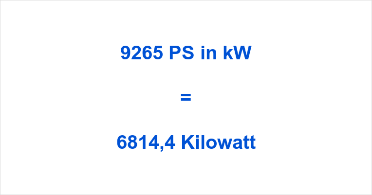 9265 PS in kW