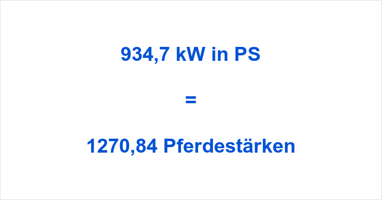 934,7 kW in PS