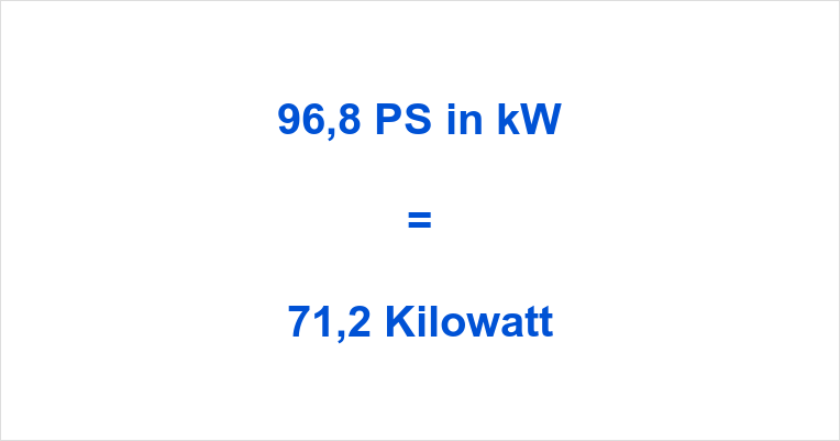 96,8 PS in kW