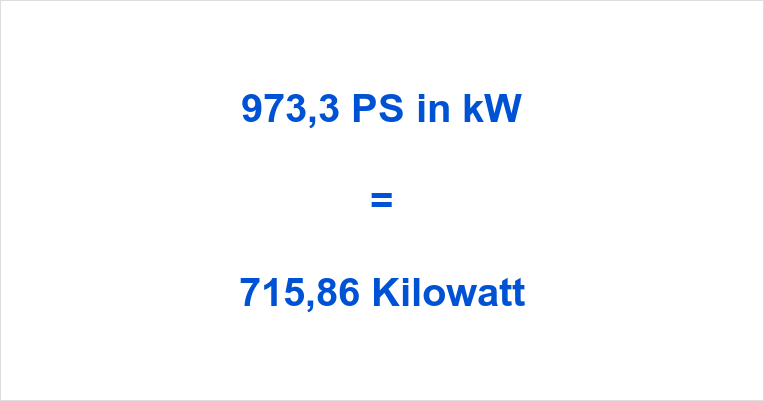 973,3 PS in kW