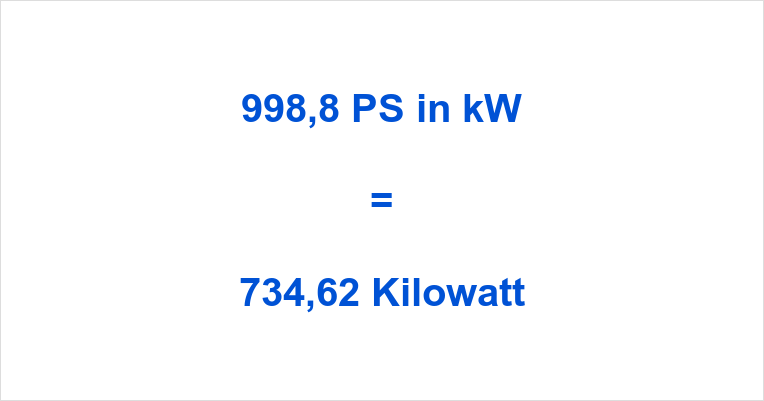998,8 PS in kW