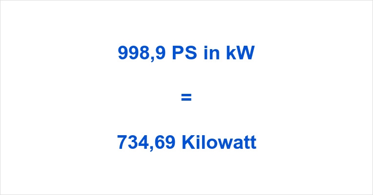 998,9 PS in kW