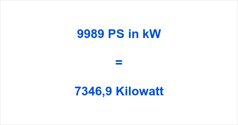 9989 PS in kW