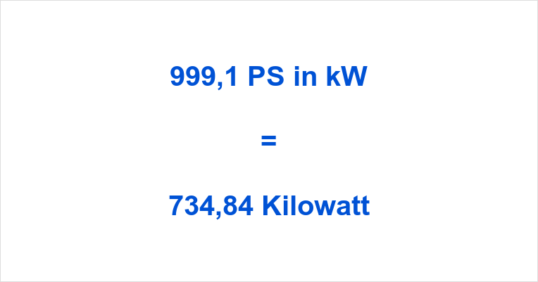 999,1 PS in kW
