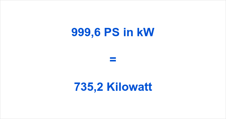 999,6 PS in kW